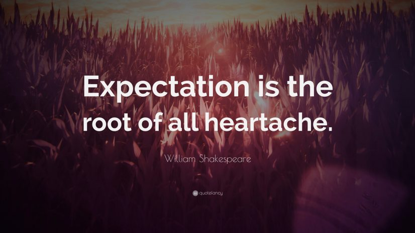 Expectation Dissapointment Quote